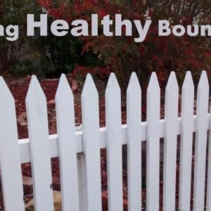 Are your boundaries healthy?